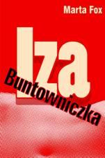 Iza Buntowniczka – Marta Fox