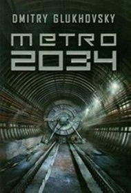 Metro 2034 – Dmitry Glukhovsky