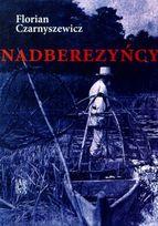 Nadberezyńcy – Florian Czarnyszewicz